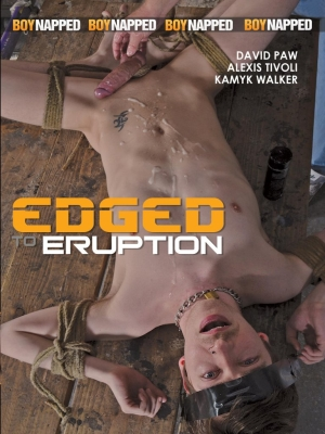 Edged to Eruption