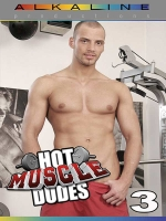 Hot Muscle Dudes #3 DVD