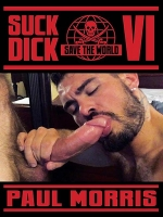 Suck Dick Save The World #6 DVD
