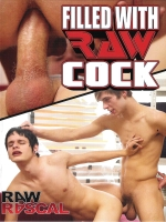 Filled With Raw Cock DVD