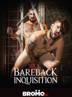 Bareback Inquisition DVD