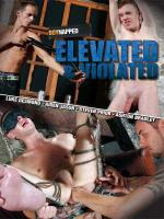 Elevated and Violated DVD