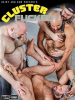 Cluster Fucked (Hairy and Raw) DVD
