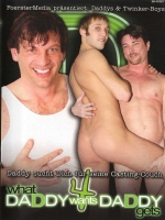 What Daddy wants Daddy gets 4 DVD