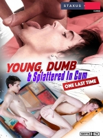 Young, Dumb And Splattered In Cum - One Last Time! DVD