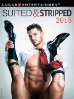 Lucas Entertainment Suited and Stripped 2015 XL Calendar