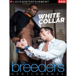 Gentlemen #23: White Collar Breeders DVD (16756D)