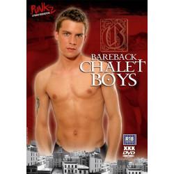 Bareback Chalet Boys DVD (16909D)