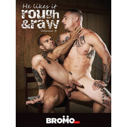 He Likes It Rough And Raw #3 DVD (Bromo) (16960D)