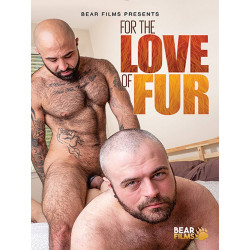 For The Love Of Fur DVD (BearFilms) (17371D)