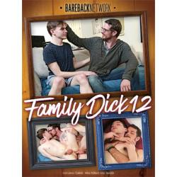 Family Dick #12 DVD (Bareback Network) (18304D)