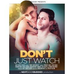 Don`t Just Watch DVD (Next Door Studios) (18613D)