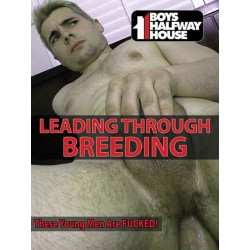 Leading Through Breeding DVD (Boys Halfway House) (19155D)