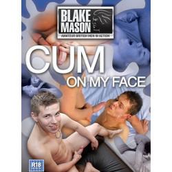Cum on my Face DVD (Blake Mason) (09204D)
