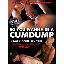 So You Wanna Be A Cumdump DVD (Treasure Island) (12295D)