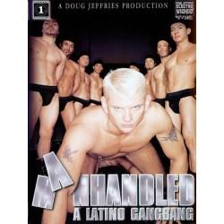Manhandled: A Latino Gangbang DVD (02426D)