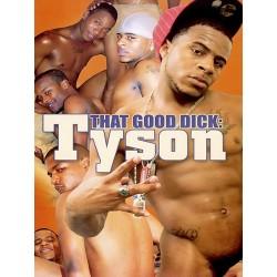 That Good Dick: Tyson DVD (14803D)