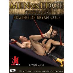 Torturous Edging of Bryan Cole DVD (Men On Edge) (15241D)