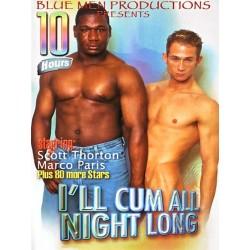 I´ll Come All Night Long 10h DVD (09100D)