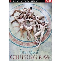 Fire Island Cruising Raw DVD (12220D)