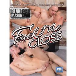 Fuck Me Close DVD (15369D)