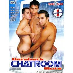 Bareback Chatroom Sluts DVD (15547D)