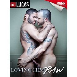 Loving Him Raw DVD